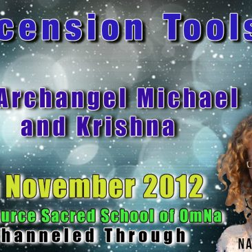 Ascension Tools by Archangel Michael and Krishna