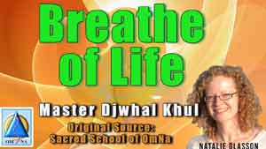 Breathe of Life by Master Djwhal Khul