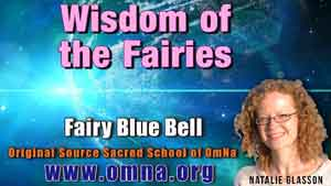 Wisdom of the Fairies by Fairy Bluebell