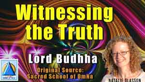Witnessing the Truth by Lord Buddha