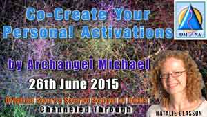 Co-Create Your Personal Activations by Archangel Michael