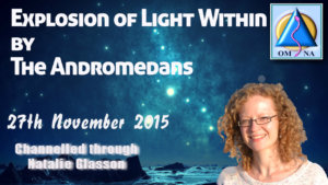 Explosion of Light Within by the Andromedans