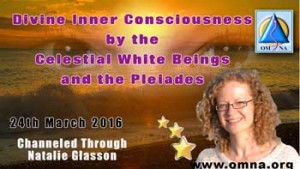Divine Inner Consciousness by the Celestial White Beings and the Pleiades