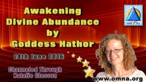 Awakening Divine Abundance by Goddess Hathor