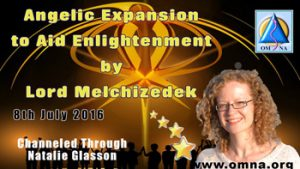 Angelic Expansion to Aid Enlightenment by Lord Melchizedek