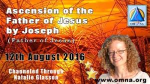 Ascension of the Father of Jesus by Joseph (Father of Jesus)