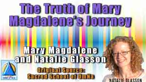 The Truth of Mary Magdalene's Journey