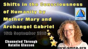 Shifts in the Consciousness of Humanity by Mother Mary and Archangel Gabriel