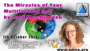 The Miracles of Your Multifaceted Self by Lord Melchizedek