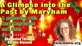 A Glimpse into the Past by Maryham A gathering with Mary Magdalene and Jesus