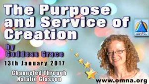 The Purpose and Service of Creation by Goddess Grace