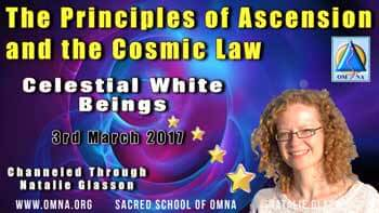 The Principles of Ascension and the Cosmic Law by the Celestial White Beings