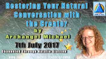 Restoring Your Natural Conversation with the Creator by Archangel Michael