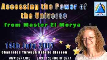 Accessing the Power of the Universe of the Creator by Master El Morya