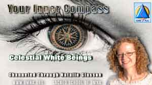 Your Inner Compass by Celestial White Beings