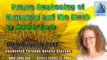 Future Awakening of Humanity and Earth by the Original Essence of Mother Earth