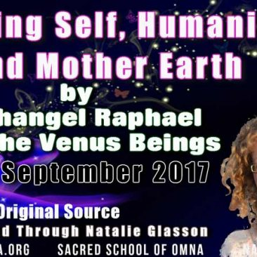 Healing Self, Humanity and Mother Earth by Archangel Raphael and the Venus Beings