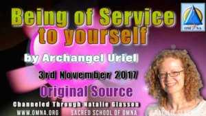 Being of Service to Yourself by Archangel Uriel Channeled through Natalie Glasson