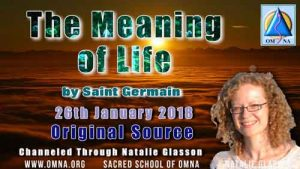 The Meaning of Life by Saint Germain