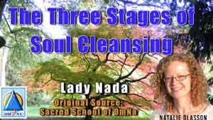 The Three Stages of Soul Cleansing by Lady Nada