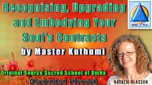 Recognising, Upgrading and Embodying Your Soul's Contracts