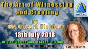 The Art of Witnessing and Creating by the Unicorn Kingdom