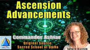 Ascension Advancements with Commander Ashtar