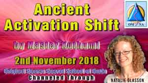 Ancient Activation Shift by Master Kuthumi Channeled Through Natalie Glasson