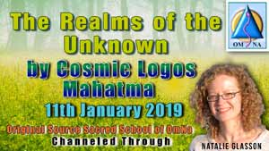 The Realms of the Unknown by Cosmic Logos Mahatma