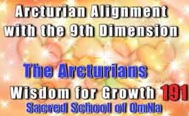 Arcturian Alignment with the 9th Dimension
